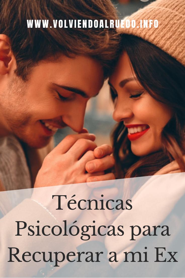 tecnicas psicologicas para recuperar a mi ex