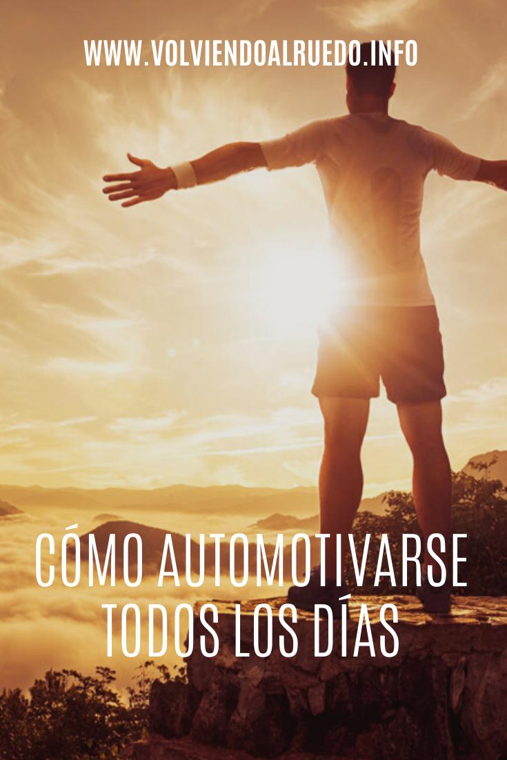 Cómo Automotivarse todos los Días