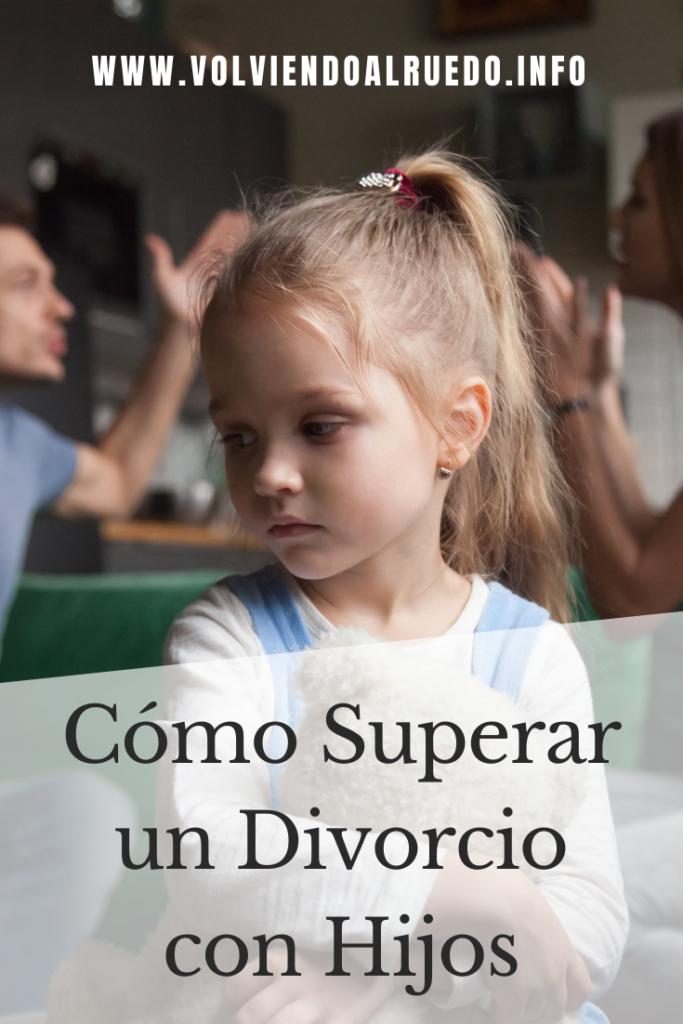 Cómo Superar un Divorcio con Hijos