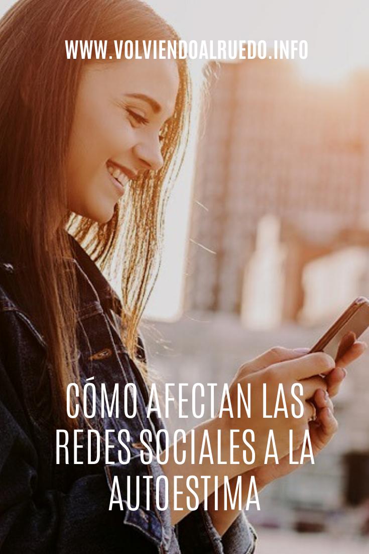 Cómo afectan las Redes Sociales a la Autoestima